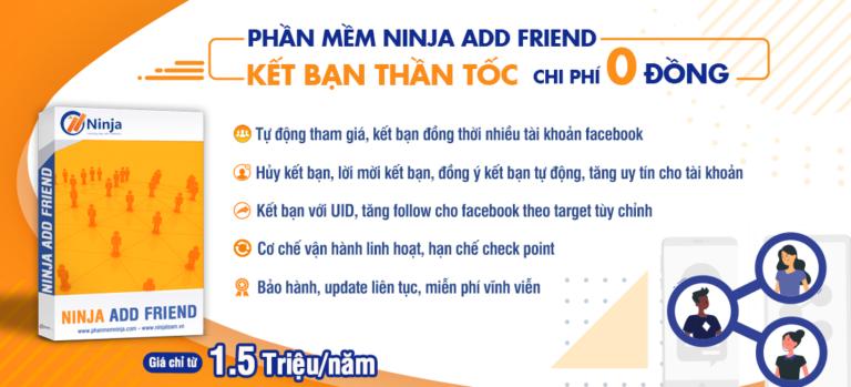 28032020 ninja addfriend 768x349 Ninja Add Friend – Phần mềm kết bạn facebook hàng loạt 5000 bạn bè