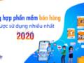 Top phần mềm bán hàng 2020