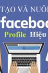 kinh-nghiem-nuoi-nick-facebook